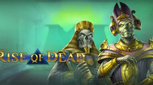 New Slot Release By Play'n GO: Rise of Dead