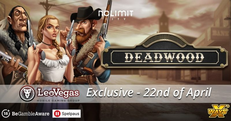 LeoVegas And Nolimit City Saddle Up Once More To Launch Deadwood