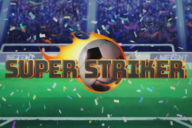 New Slot Release From NetEnt: Super Striker Slot