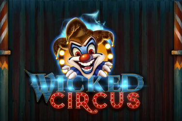 Casino Buzz Slot Of The Week 1st May 2020: Wicked Circus