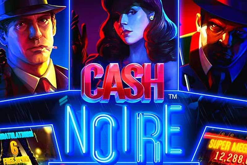 Cash Noir - New Murder Mystery Slot From NetEnt
