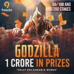 "The Biggest Poker Promotion ""Godzilla"" Worth INR 1 Crore On 9stacks.com In The Month Of July"