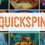 Top 3 Quickspin Slots In August 2020