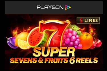New Slot Release By Playson: 5 Super Sevens And Fruits